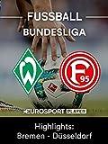 Highlights: SV Werder Bremen gegen Fortuna Düsseldorf