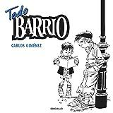Todo barrio / Complete Neighborhood