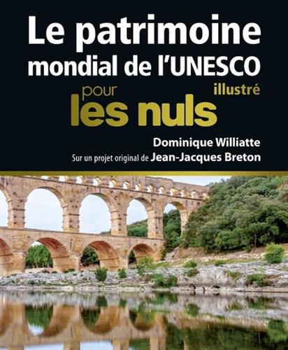 Le Patrimoine mondial de l'Unesco il...