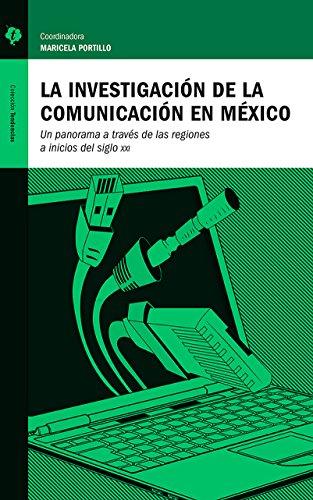 La investigación de la Comunicación en México: Un panorama a través de las regiones a inicios  del siglo XXI