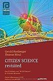 Citizen Science revisited: Natur-Abenteuer LIVE indoors vermittelt (Citizen Science revisited deutschsprachig, englischsprachig)