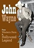 ISBN: 1908816449 - John Wayne Western Hero to Hollywood Leg