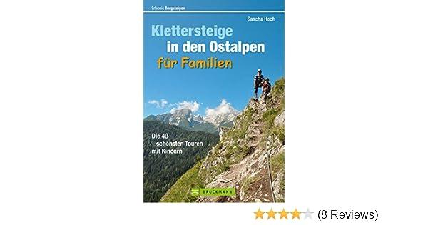 Klettersteig Comer See : Wanderführer klettersteige in den ostalpen für familien der
