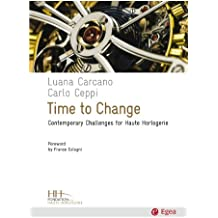 Time to Change: Contemporary Challenges for Haute Horlogerie