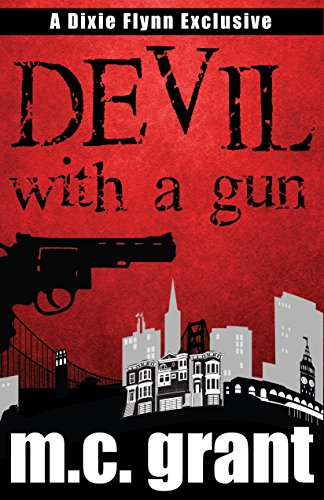 Devil With A Gun (Dixie Flynn Mystery Series Book 2) (English Edition)