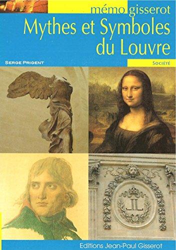 Mythes et symboles du Louvre - MEMO par Prigent Serge