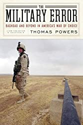 The Military Error: Baghdad and Beyond in America's War of Choice (New York Review Collections)