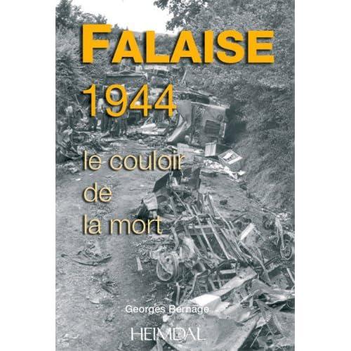 Le couloir de la mort : Falaise-Argentan 1944
