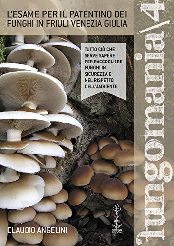 Fungomania: 4 por Claudio Angelini