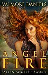 Angel Fire (Fallen Angels - Book 1) (English Edition)