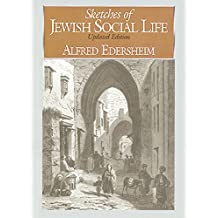 Sketches of Jewish Social Life: Updated Edition