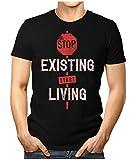 PRILANO Herren Fun T-Shirt - STOP-EXISTING-START-LIVING - 4XL - Schwarz