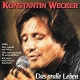 Songtexte von Konstantin Wecker - Das pralle Leben
