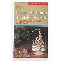 The Goebel Miniatures of Robert Olszewski: An