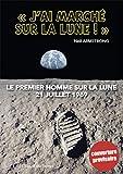 J'ai marché sur la lune -L'album illustré