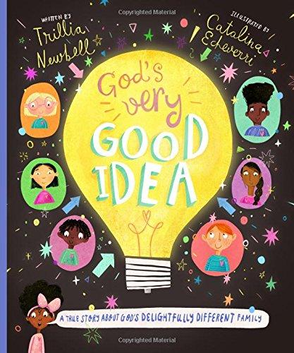 God's Very Good Idea