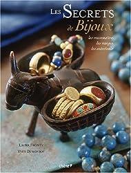 Les Secrets de bijoux : Les reconnaître, les ranger, les entretenir
