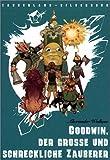Goodwin, der grosse und schreckliche Zauberer (Zauberland-Bilderbücher) by Alexander Wolkow(1. Oktober 2005)