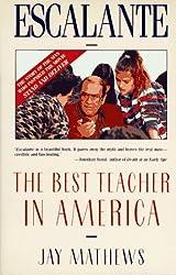 Escalante: The Best Teacher in America (An Owl Book) by Jay Mathews (1989-08-05)