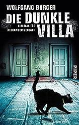 Die dunkle Villa: Ein Fall für Alexander Gerlach (Alexander-Gerlach-Reihe 10)