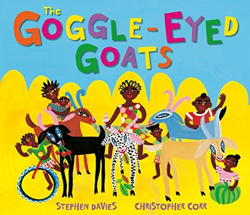 The Goggle-Eyed Goats by Stephen Davies (2012-09-01)