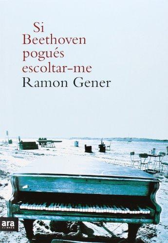 Si Beethoven Pogués Escoltar-me por Ramon Gener i Sala