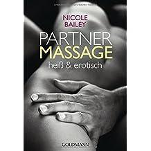 Partnermassage: heiß und erotisch