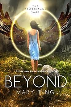 Beyond (Crossroads Saga Book 3) by [Ting, Mary]