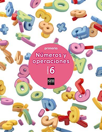 Cuaderno 6 de números y operaciones. Primaria - 9788467592665 por Carmen Sánchez