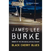 Black Cherry Blues (Dave Robicheaux Book 3)