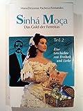 Sinha Moca II. Das Gold der Ferreiras. Eine Geschichte von Freiheit und Liebe.