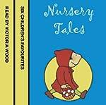 Nursery Tales: Six favourites read by...
