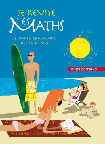 Je révise les maths- Cahier de vacances de 10 à 110 ans par Sophie Fromager
