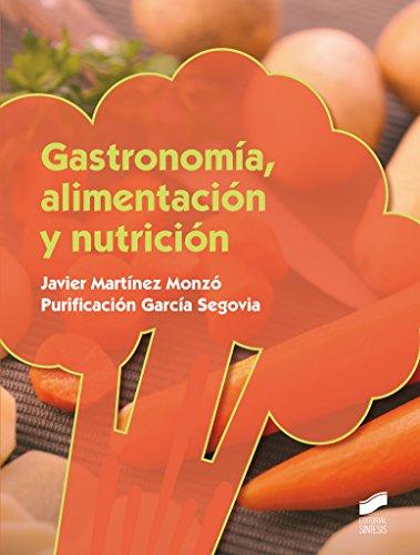 Gastronomía, alimentación y nutrición (Hostelería y Turismo)