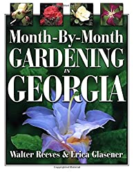 Month-by-month Gardening In Georgia by Erica Glasener (2001-07-03)