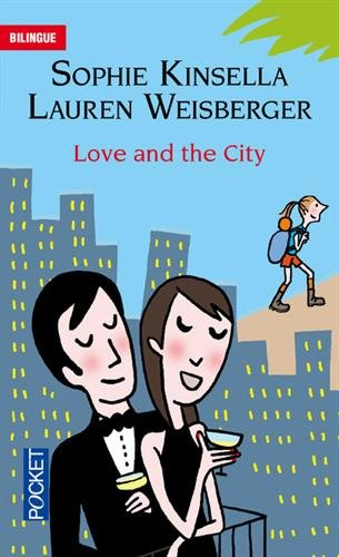 Love and the city par Sophie KINSELLA