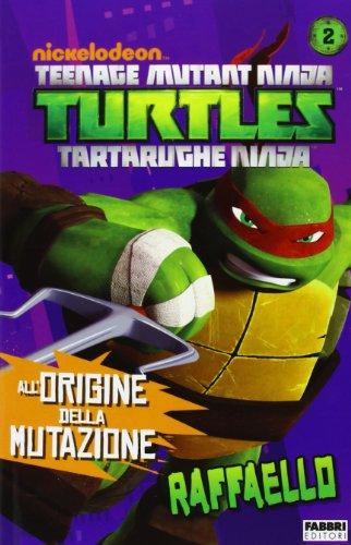Raffaello. Turtles Tartarughe Ninja