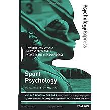 Sport Psychology: Undergraduate Revision Guide (Psychology Express)