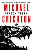 Dragon Teeth, Michael Crichton (Paperback)