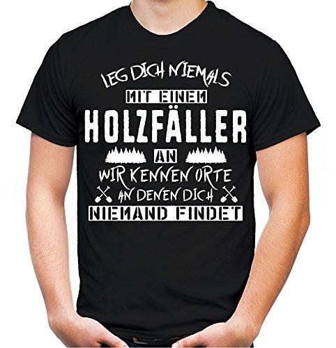 Preisvergleich Produktbild Leg dich niemals mit einem Holzfäller an T-Shirt | Wald | Garten | Sprüche | Hobby | Job | Pflanzen | Männer | Herren | Fun (S, Schwarz)