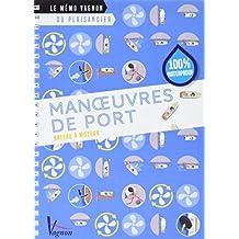 Manoeuvres de port : Bateau à moteur