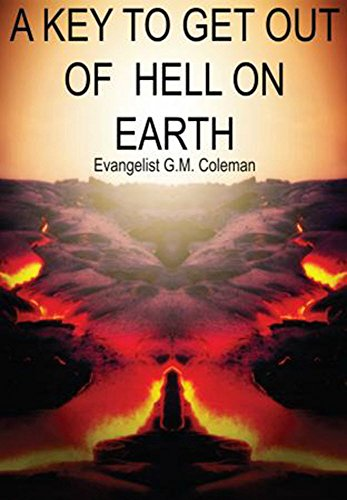 a-key-to-get-out-of-hell-on-earth-english-edition