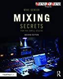 #8: Mixing Secrets for  the Small Studio (Sound On Sound Presents...)