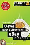 Clever kaufen & verkaufen mit eBay (Espresso)