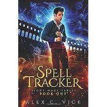 Spell Tracker (Light Mage Series)