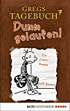 Gregs Tagebuch 7 - Dumm gelaufen!
