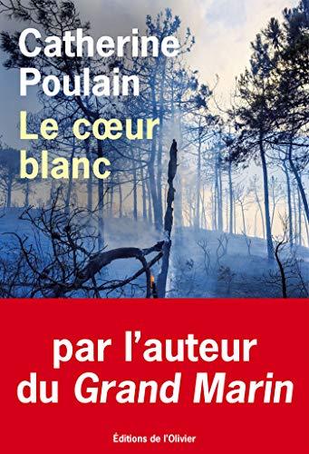 Le coeur blanc - Catherine Poulain (2018) sur Bookys