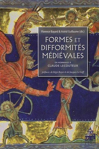 Formes et difformités médiévales : Hommage à Claude Lecouteux
