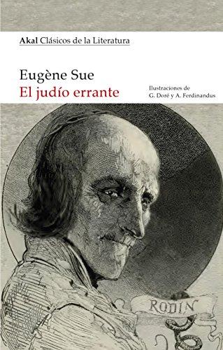 El judío errante (Clasicos De La Literatura) por Eugène Sue