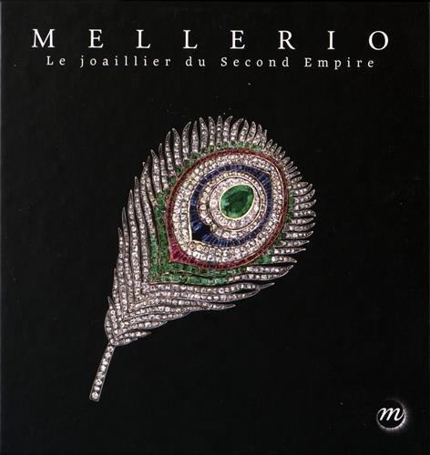 Mellerio : Le joaillier du Second Empire par Collectif
